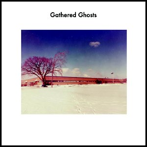 Image for 'Gathered Ghosts'