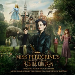 Image for 'Miss Peregrine's Home for Peculiar Children (Original Motion Picture Score)'