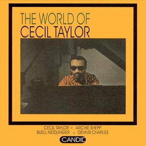 Image for 'The World of Cecil Taylor'