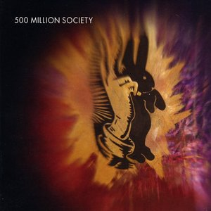 Image for '500 Million Society'