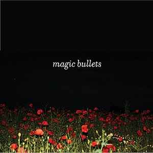 Image for 'Magic Bullets'