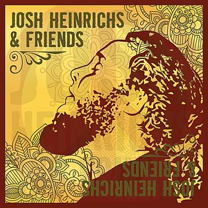 Image for 'Josh Heinrichs & Friends'