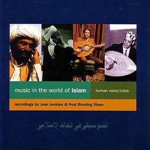 Bild för 'Music In The World Of Islam'