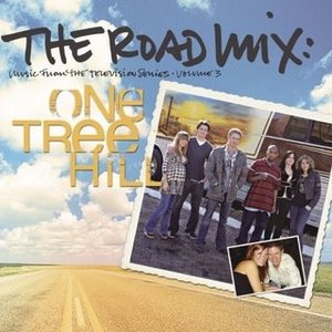 Image for 'One Tree Hill, Volume 3: The Road Mix'