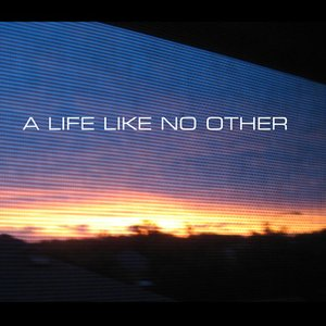 Image for 'A Life Like No Other'