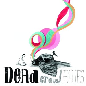 Immagine per 'Dead Crow Blues'