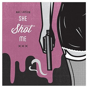 Image for 'She Shot Me'