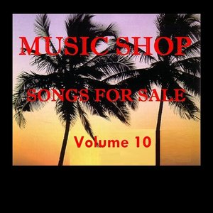 Image for 'Music Shop - Songs For Sale Volume 10'