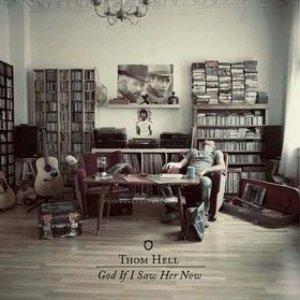 Imagen de 'God If I Saw Her Now'