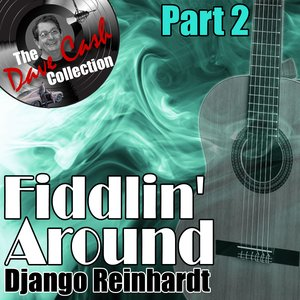Image for 'Fiddlin' Around Part 2 - [The Dave Cash Collection]'