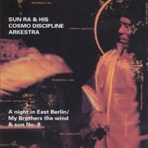 Image for 'A Night In East Berlin / My Brothers The Wind And Sun, No. 9'