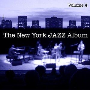 Imagen de 'The New York Jazz Album Vol. 4 - Piano Trio, Live Concert, Jazz Club and New Bebop'