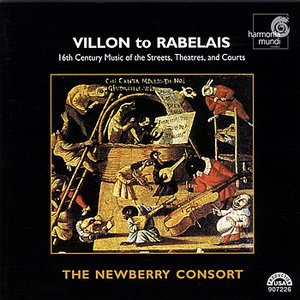 Image for 'Villon To Rabelais - 16th Century Music of the Streets, Theatres, and Courts'