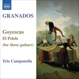 Image for 'GRANADOS: Goyescas / El Pelele (arr. for 3 guitars)'