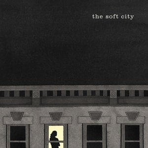 Image for 'The Soft City'