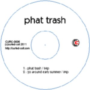 Image for 'phat trash'