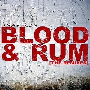 Imagem de 'Blood & Rum (The Remixes)'