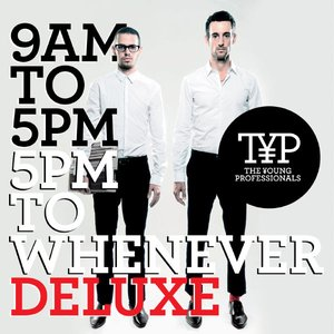 Image for '9AM to 5PM - 5PM to Whenever (Deluxe Version)'