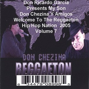 Image for 'Presents Welcome To The Reggaeton Hip Hop Nation 2005 Volume 7'
