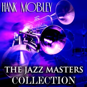 Image for 'The Jazz Masters Collection (Original Jazz Recordings - Remastered)'