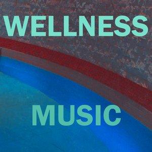 Image for 'Wellness Music'