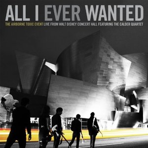 Image for 'All I Ever Wanted: Live from Walt Disney Concert Hall'
