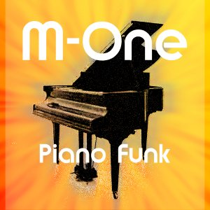 Image for 'M-One - Piano Funk'