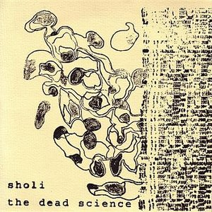 "Image for 'Sholi / The Dead Science - Split 7""'"