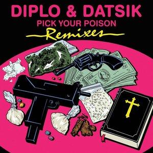 Bild für 'Pick Your Poison Remixes'