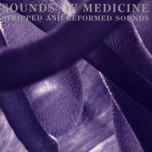 Image for 'Sounds of Medicine'