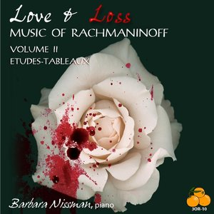 Image for 'Love & Loss, Music of Rachmaninoff Volume II Etudes-Tableaux'