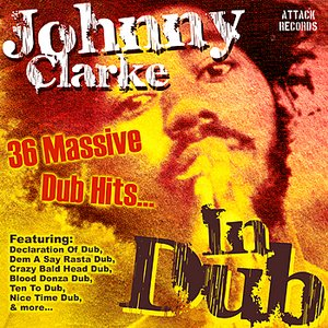 Image for 'Johnny Clarke in Dub'