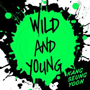 Image for 'Wild And Young'
