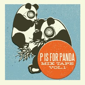 Image for 'P is For Panda Mixtape Volume 1'