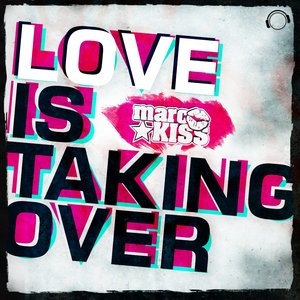Image for 'Love Is Taking Over'
