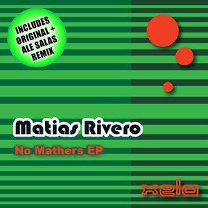 Image for 'Matias Rivero - No Mathers EP'