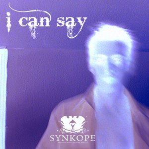 Image for 'Synkope - I can say'