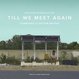 Image for 'Till We Meet Again (Music From The Motion Picture)'