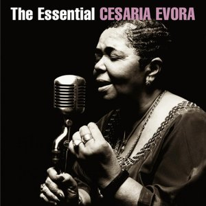 Image for 'The Essential Cesaria Evora'