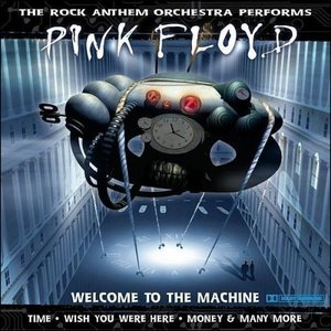 Image for 'The Rock Anthem Orchestra Performs Pink Floyd'