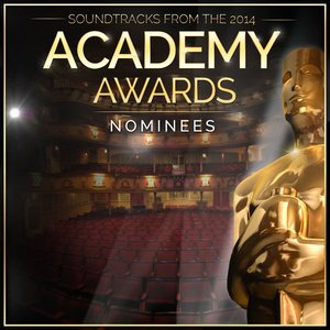Image for 'Soundtracks from the 2014 Academy Awards Nominees'