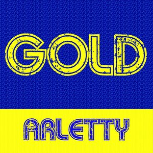 Image for 'Gold - Arletty'