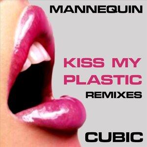 Imagen de 'Kiss My Plastic Remixes'