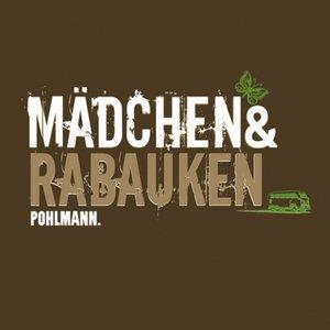 Image for 'Mädchen Und Rabauken'