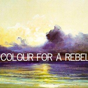Image for 'Colour For A Rebel'