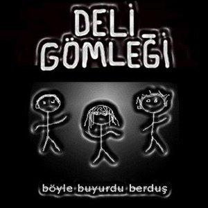 Image for 'Böyle Buyurdu Berduş'