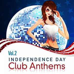 Imagem de 'Independence Day, Club Anthems, Vol. 2 (The Trance and Dance Sound of Revolution, Compiled By George Washington)'
