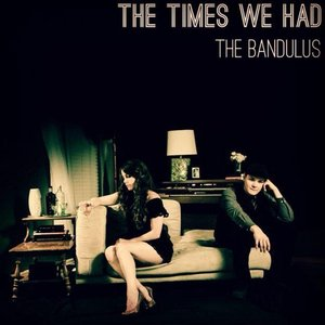 Image for 'The Times We Had'