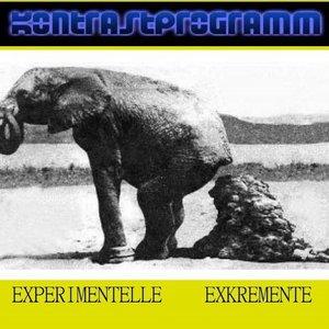 Image for 'Experimentelle Exkremente'