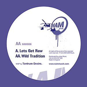 Image for 'Wild Tradition / Lets get Raw'